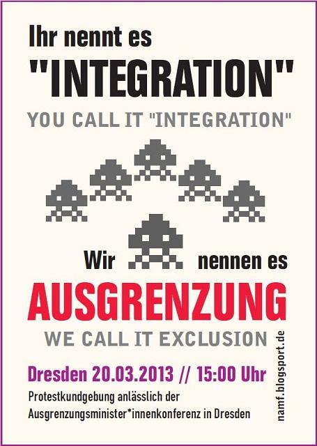 """""""Ihr nennt es Integration, wir nennen es Ausgrenzung"""""""