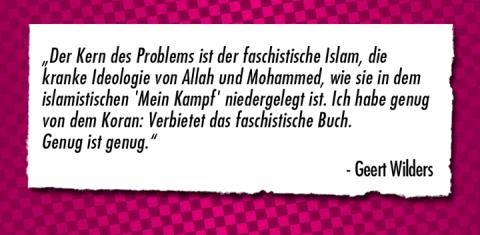 Position von Geert Wilders zum Islam (Quelle: Dresden Nazifrei)