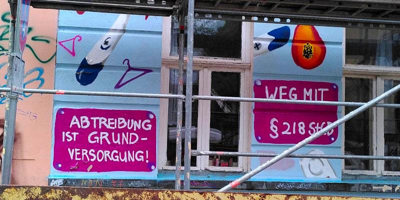 "Grafitti auf Hauswand: ""Weg mit § 218"""